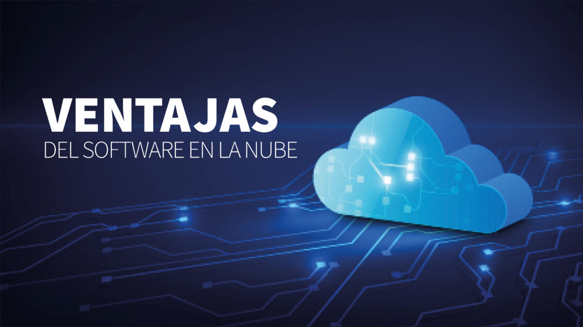 Ventajas de un software en la nube